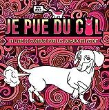Best Livres pour les futures mamans - Je pue du cul : un livre de Review