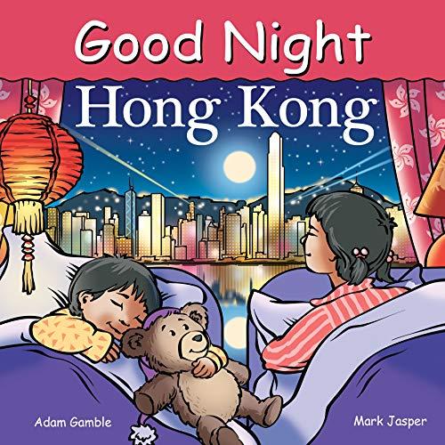 Good Night Hong Kong (Good Night Our World) (English Edition)