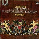 Albinoni / I Musici: Adagio G-Moll - Concerti Für Oboe, Violine, Streicher Und Continuo Aus Op. 9 Und Op. 10