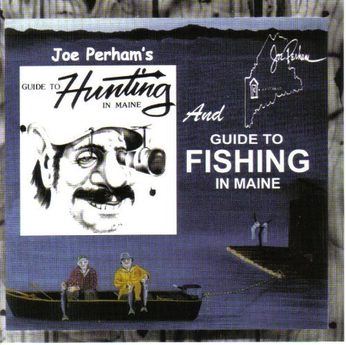 guide-to-hunting-and-fishing-in-maine-by-joe-perham
