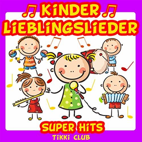 Kinder Lieblingslieder: Super Hits