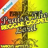 Praise the Lord: Reggae Gospel