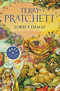 Lores y damas par Terry Pratchett