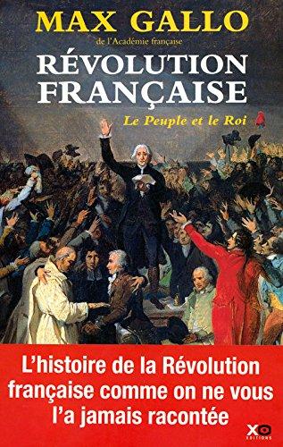 Révolution française (1) : Le peuple et le roi : (1774-1793)