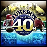 Jukebox Hits of the 40s (Forties)