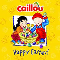 Caillou: Happy Easter! (Confetti) - Easter Eggs Tie
