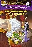 Creepella Von Cacklefur #8: The Phantom Of The Theater
