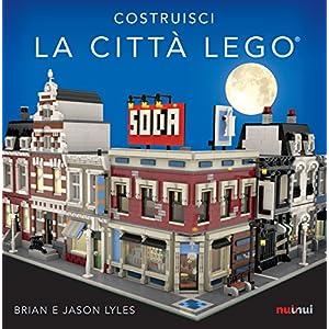 Costruisci la città Lego®. Ediz. a colori 9782889351251 LEGO