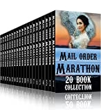 Mail Order Bride Marathon ~ 20 Book Collection: Clean Western Historical Romance