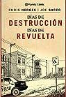 Días de destrucción, días de revuelta par Sacco