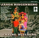 Empire Builders by Jason Ringenberg (2004-09-14)