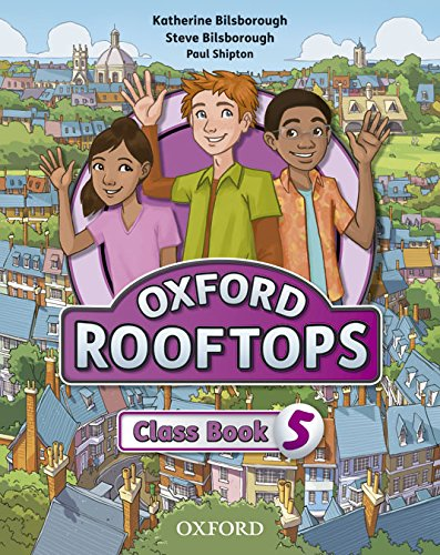 Rooftops 5. Class Book. Student's Book - 9780194503679 por Katherine Bilsborough