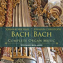 J.M. Bach, J.C. Bach: Complete Organ Music