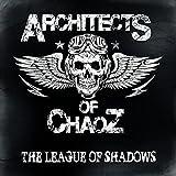 Architects of Chaoz: The League of Shadows (Lp+Mp3) [Vinyl LP] (Vinyl)