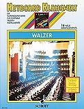 Walzer: 16 neue Arrangements. Keyboard. (Keyboard Klangwelt)