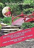 Révélez votre beauté intérieure grâce à l'énergie positive du jardin Feng Shui...