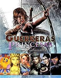 Guerreras y princesas par David Martínez