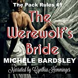 The Werewolf's Bride: The Pack Rules #1