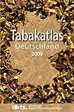 Tabakatlas Deutschland 2009 -