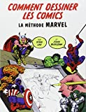 Comment dessiner des comics- la méthode Marvel