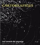 Les carnets du paysage, N° 20 - Cartographies