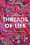 Threads of Life: A History of the World Through the Eye of a Needle; the perfect gift for Mother's Day