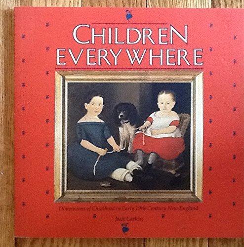 Sturbridge-serie (Children Everywhere: Dimensions of Childhood in Early 19th Century New England (Old Sturbridge Village booklet series) by Jack Larkin (1988-06-02))