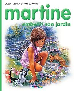 Martine Embellit Son Jardin Farandole