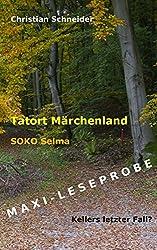 Tatort Märchenland - SOKO Selma: Maxi-Leseprobe