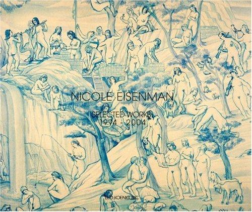 Nicole Eisenman Selected Works 1994-2004 (Nicole Victor)