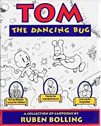 Tom the Dancing Bug: A Collection of Cartoons by Ruben Bolling (1992-09-05)