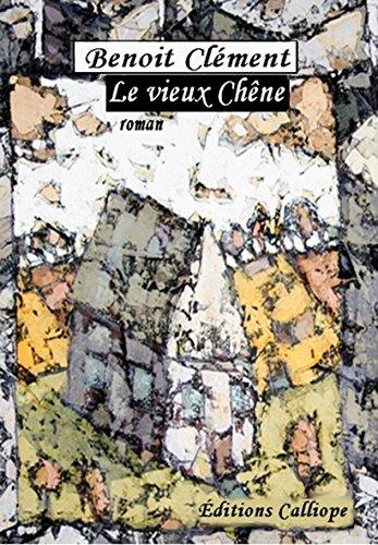 Couverture du livre Le vieux Chêne