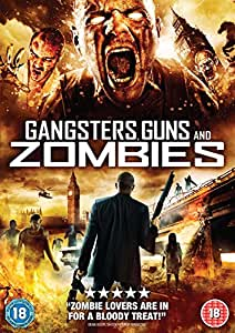 Gangsters Guns And Zombies [DVD] [2012]