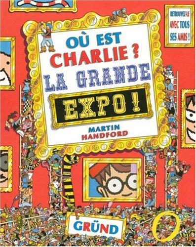 "<a href=""/node/3311"">Où est Charlie ?, La grande expo</a>"
