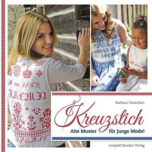 Kreuzstich: Alte Muster für junge Mode