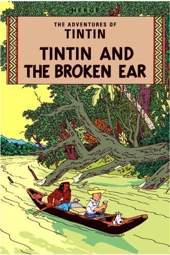 The Broken Ear (The Adventures of Tintin) by Herge (2003)