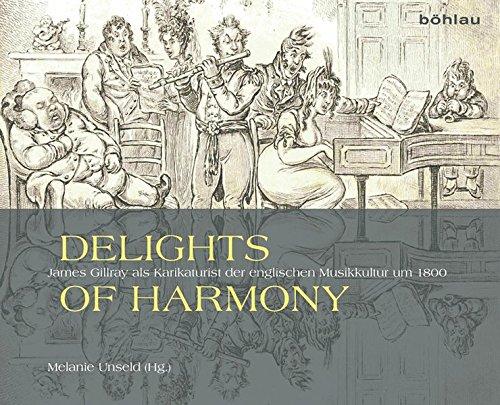 Delights of Harmony: James Gillray als Karikaturist der englischen Musikkultur um 1800