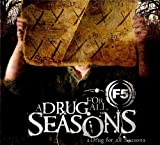 Songtexte von F5 - A Drug for All Seasons
