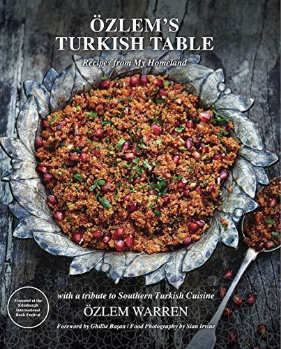 Özlem's Turkish Table: Recipes from my homeland (English Edition)