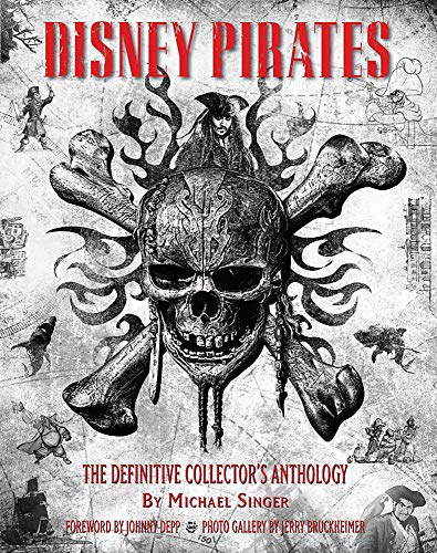 Disney Pirates: The Definitive Collector's Anthology: Ninety years of pirates in Disney feature films, television shows, and parks. (Disney Editions Deluxe) (Motiv-tv-show)