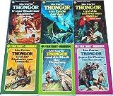 Der Zyklus um Thongor (... in der Stadt der Götter - ... am Ende der Zeit - ... und die schwarzen Götter - ... und der Zauberer von Lemuria - ... und die Stadt der Drachen - ... gegen die Piraten von Tarakus)