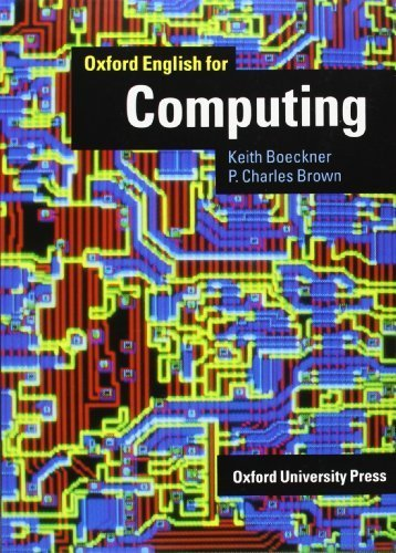 Oxford English for Computing by Boeckner, Keith, Brown, P. Charles (1993) Paperback