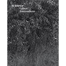 Gilbert Fastenaekens: In Silence (Strates) by Jean-Francois Chevrier (2015-11-05)