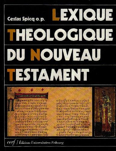 Lexique théologique du Nouveau Testament par Ceslas Spicq