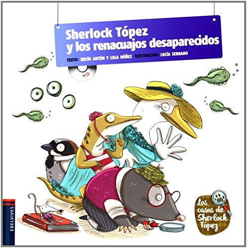 Sherlock Tópez y los renacuajos desaparecidos / Sherlock Tópez and the missing tadpole