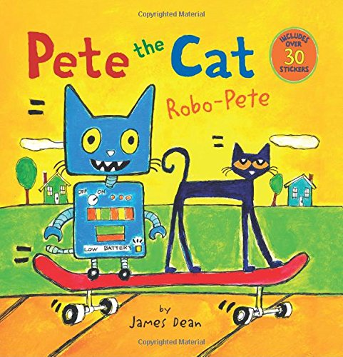 Pete the Cat: Robo-Pete (Pete the Cat (Paperback))
