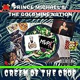 Cream of the Crop [Explicit]