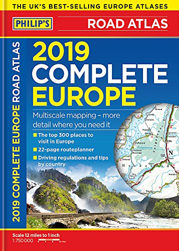 Philip's 2019 Complete Road Atlas Europe: (A4 with practical 'flexi' cover) (Philips Road Atlas) -