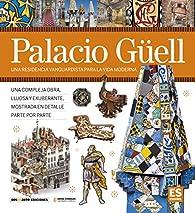 Palacio Güell par Dosde Editorial