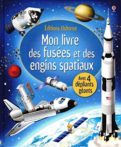 Mon livre des fusées et des engins spatiaux par Louie Stowell